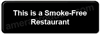 This is a Smoke-Free Restaurant Sign Black 5527