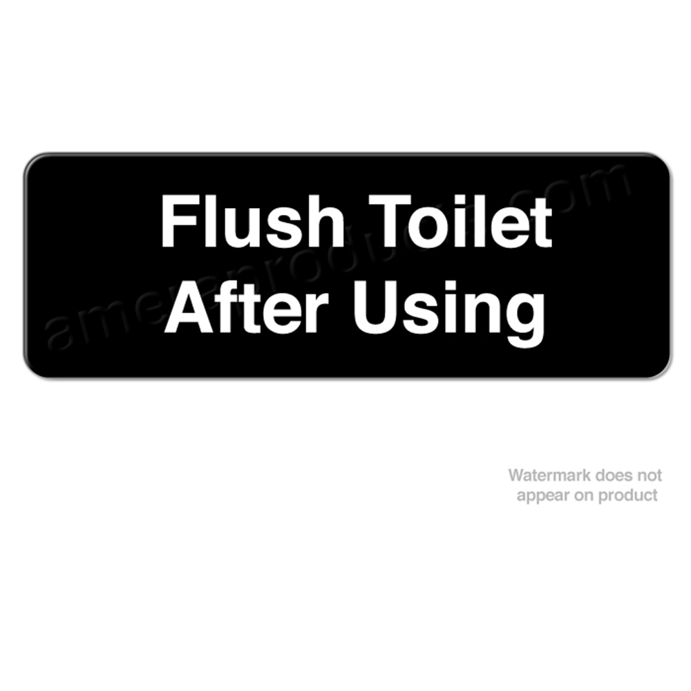Cse 93ft Quot Flush Toilet After Using Quot Custom Engraved