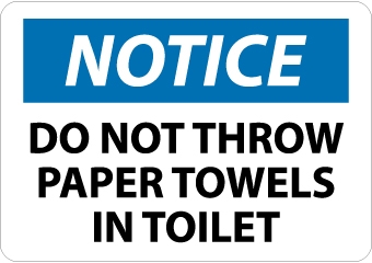 Do Not Throw Paper Towel In Toilet Sign N261 Nmc N261
