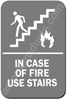 In Case of Fire Use Stairs Sign Grey 4441