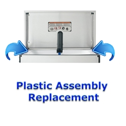 Plastic Assembly Replacement